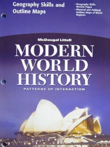9780618409990: McDougal Littell World History: Patterns of Interaction: Geography Skills and Outline Maps Grades 9-12 Modern World History