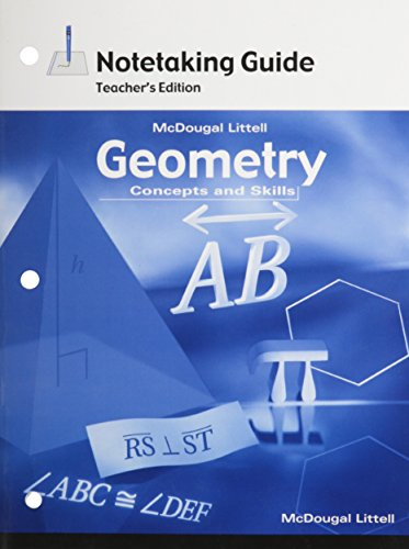 Geometry: Concepts and Skills: Notetaking Guide Teacher Edition: MCDOUGAL LITTEL