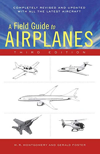 9780618411276: A Field Guide to Airplanes Of North America
