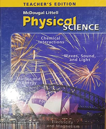 9780618412419: McDougal Littel Physical Science (Teacher's Edition) (McDougal Littell Science: Life, Earth, Physica