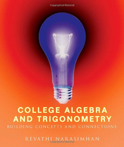 9780618412891: College Algebra and Trigonometry: Building Concepts and Connections (Available 2010 Titles Enhanced Web Assign)