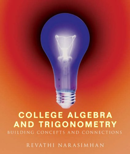 9780618412907: College Algebra and Trigonometry: Building Concepts and Connections