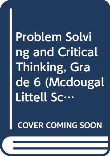 9780618413584: Problem Solving and Critical Thinking Grade 6 (McDougal Littell Science)