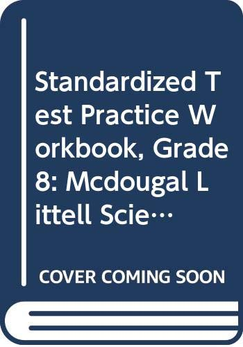 9780618413720: McDougal Littell Science: Standardized Test Practice Student Edition Grade 8