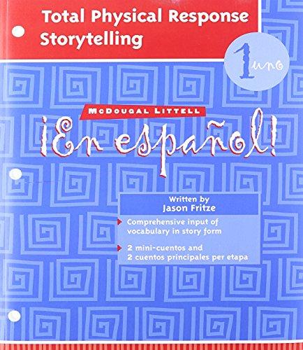 En espa?ol!: Total Physical Response Storytelling Level 1 (Spanish Edition): MCDOUGAL LITTEL