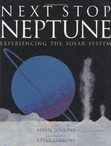 9780618416035: Next Stop Neptune: Experiencing the Solar System