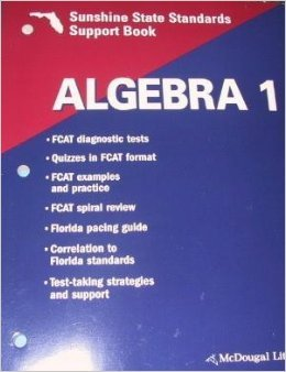 9780618416301: Algebra 1 Sunshine State Standards Book Grades 9-12: Mcdougal Littell High School Math Florida (Larson Algebra 2001)