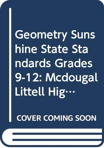 9780618416325: McDougal Littell High School Math Florida: Sunshine State Standards Student Edition Geometry (Larson Geometry 2001)