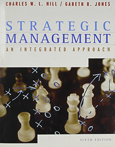 Strategic Management Sixth Edition, Custom Publication: Michael Ed. Hill