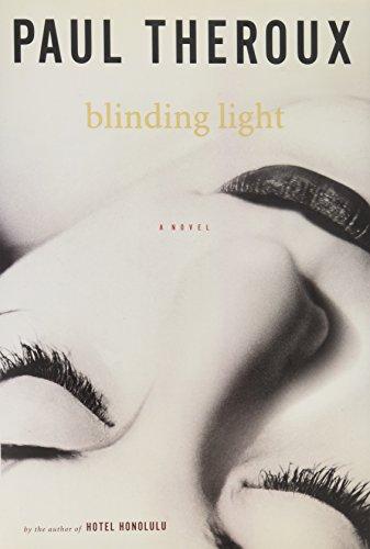 Blinding Light: Theroux, Paul