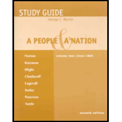 Study Guide, Volume 2 for Norton/Katzman/Blight/Chudacoff/Logevall/Bailey/Paterson/Tuttle's A: Mary Beth Norton,