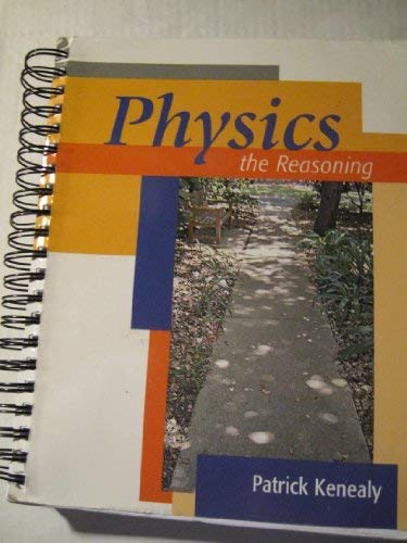 9780618421923: Physics: The Reasoning - Revised Edition