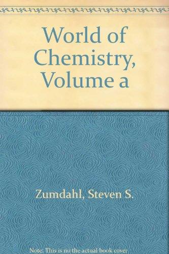 9780618424252: World of Chemistry, Volume a
