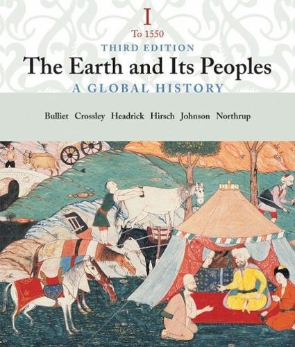 9780618427659: The Earth and Its People: A Global History, Volume I: To 1550
