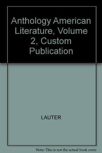9780618427857: Anthology American Literature, Volume 2, Custom Publication