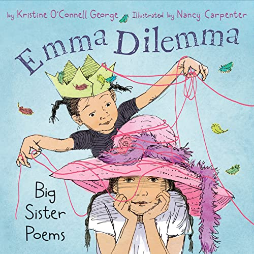 9780618428427: Emma Dilemma: Big Sister Poems (This book won the Claudia Lewis Award)