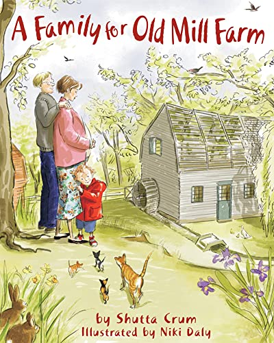 A Family for Old Mill Farm: Shutta Crum