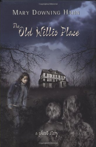 9780618430185: The Old Willis Place: A Ghost Story