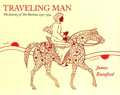 9780618432332: Traveling Man: The Journey of Ibn Battuta 1325-1354