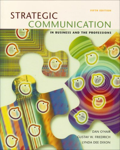 9780618432493: Strategic Communication in Business and the Professions