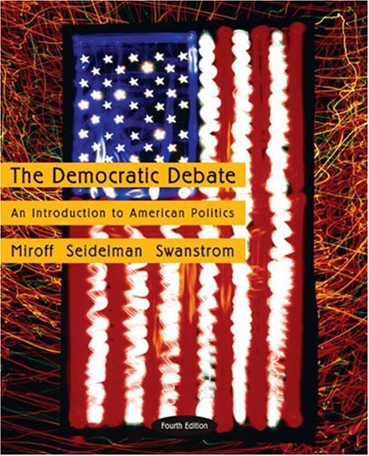 9780618436798: The Democratic Debate: An Introduction to American Politics
