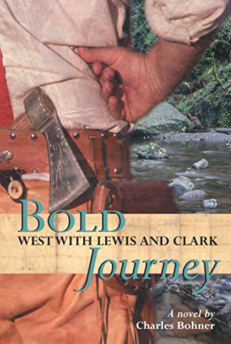 9780618437184: Bold Journey: West with Lewis and Clark