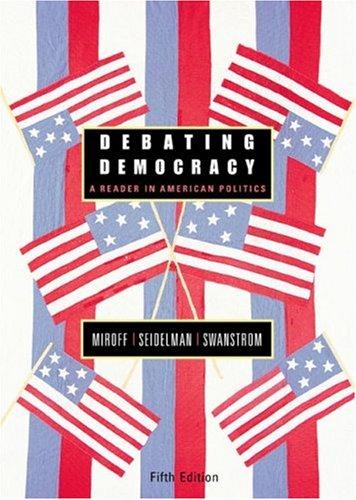 9780618437665: Debating Democracy: A Reader in American Politics