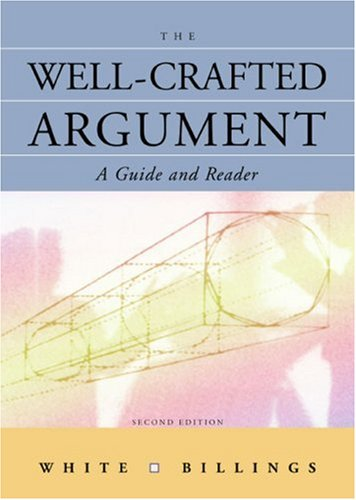9780618438112: The Well-Crafted Argument: A Guide and Reader