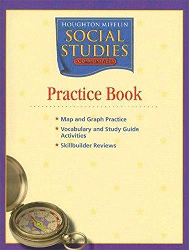 9780618438303: Houghton Mifflin Social Studies: Practice Book Level 3 Communities