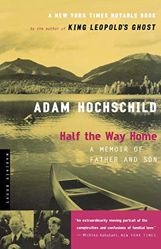 9780618439201: Half the Way Home: A Memoir of Father and Son