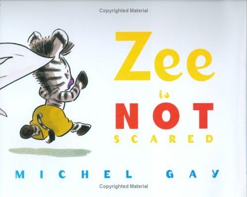 Zee Is Not Scared: Gay, Michel