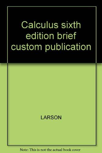 9780618439812: Calculus sixth edition brief custom publication