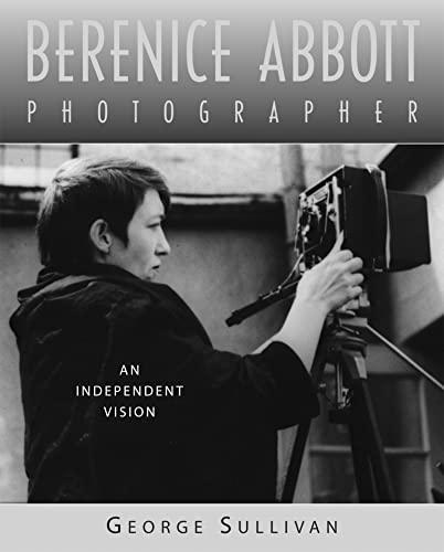 9780618440269: Berenice Abbott, Photographer: An Independent Vision