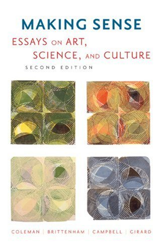 9780618441358: Making Sense: Essays on Art, Science, and Culture