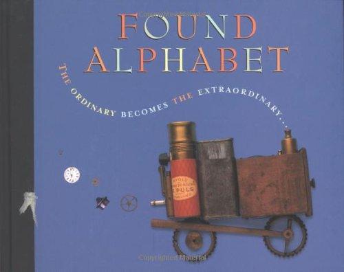 9780618442324: Found Alphabet