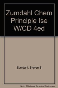 Zumdahl Chem Principle Ise W/CD 4ed (0618442340) by Zumdahl