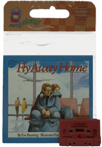 9780618442973: Fly Away Home (Carry Along Book & Cassette Favorites)