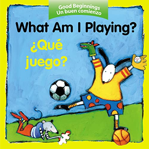 9780618443758: What Am I Playing? / ¿Qué juego? (Good Beginnings) (Spanish Edition)