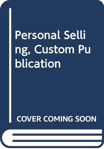 9780618444021: Personal Selling, Custom Publication