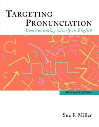 9780618444182: Targeting Pronunciation: Communicating Clearly in English