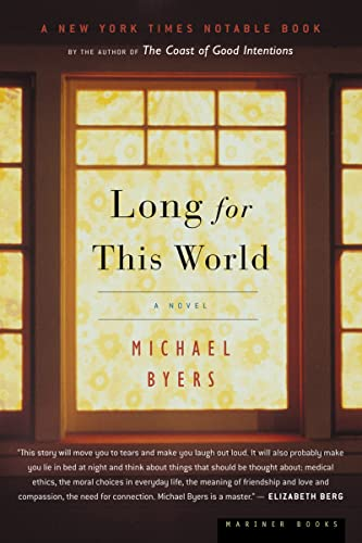 9780618446483: Long for This World: A Novel