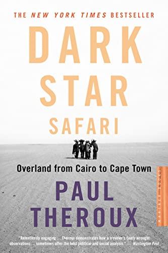 9780618446872: Dark Star Safari: Overland from Cairo to Capetown