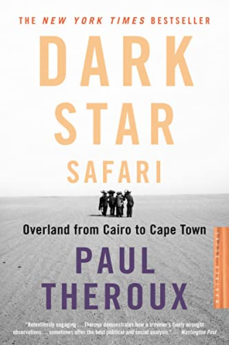 9780618446872: Dark Star Safari: Overland from Cairo to Capetown