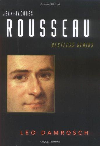 9780618446964: Jean-Jacques Rousseau: Restless Genius