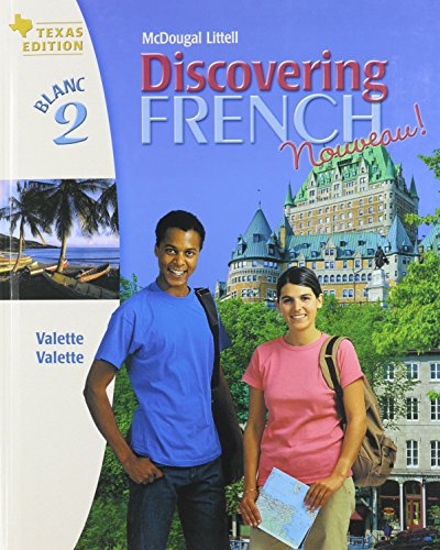 9780618452675: Discovering French Nouveau! Texas Edition, Blanc 2 (French Edition)