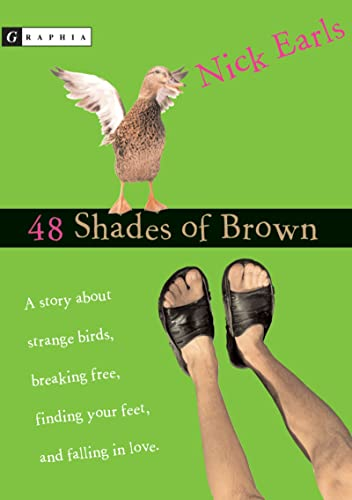48 shades of brown Dan's dry, wickedly funny first-person voice chronicles a month of his life as he moves in with his aunt in hometown brisbane while his parents move to geneva.