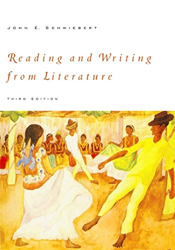 Reading and Writing from Literature: Schwiebert, John E.