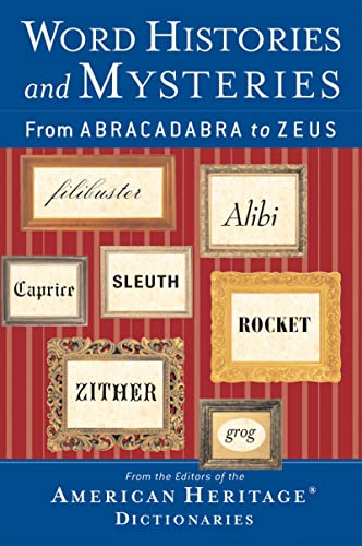 9780618454501: Word Histories and Mysteries: From Abracadabra to Zeus
