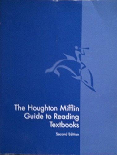 The Houghton Mifflin Guide to Reading Textbooks: Laraine Flemming; Houghton