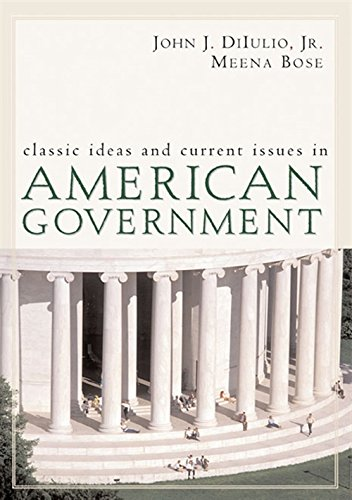 9780618456444: Classic Ideas and Current Issues in American Government